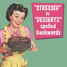 stressed-is-desserts-coaster